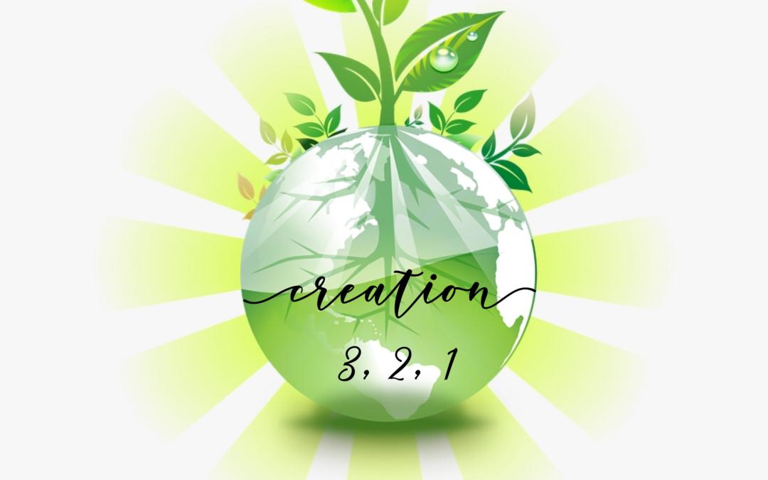 Creation 3-2-1